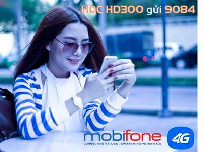 Đăng ký gói cước 4G HD300 MobiFone nhận tới 33 GB Data tốc độ cao